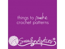 Things to Make: Crochet Patterns